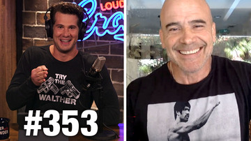 Ep 353 | SCOTUS MELTDOWN HYSTERIA! | Bas Rutten Guests | Louder With Crowder