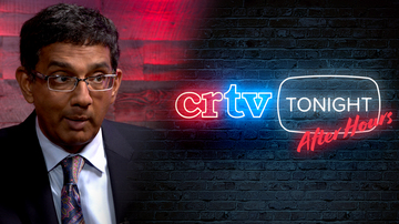 After Hours | Dinesh D'Souza | CRTV Tonight