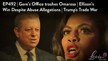 Ep 492 | Gore's Office Trashes Omarosa | Ellison's Win Despite Abuse Allegations | Trump's Trade War