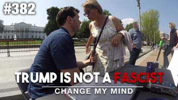 Ep 382 | Change My Mind: Trump Is Not a Fascist | Louder With Crowder