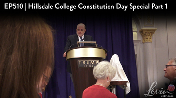 Ep 510 | Hillsdale College Constitution Day Special, Part 1 | LevinTV