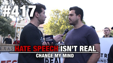 Ep 417 | Change My Mind: HATE SPEECH Isn't Real (2nd Edition) | Louder with Crowder