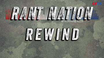 Ep 54 | Rant Nation Rewind | Rant Nation