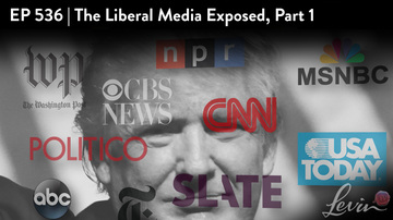 Ep 536 | The Liberal Media Exposed, Part 1 | LevinTV