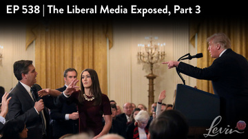 Ep 538 | The Liberal Media Exposed, Part 3 | LevinTV