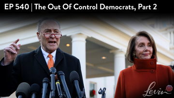 Ep 540 | The Out-of-Control Democrats, Part 2 | LevinTV