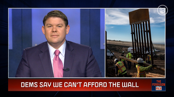 Ep 24 | We CAN Afford the Wall! We'll Show You the Money | The Ferguson File