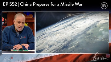 Ep 552 | China Prepares for a Missile War | LevinTV