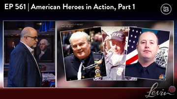 Ep 561 | American Heroes in Action, Part 1 | LevinTV Special