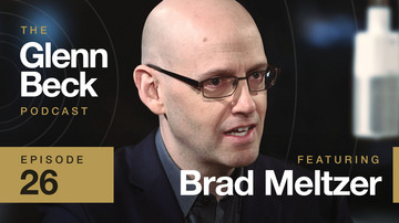Ep 26 | Brad Meltzer | The Glenn Beck Podcast