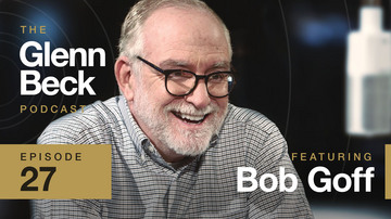 Ep 27 | Bob Goff | The Glenn Beck Podcast