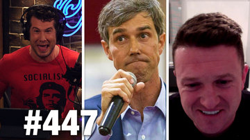 Ep 447 | EVERYTHING WRONG WITH BETO O'ROURKE! | Tommy Robinson Guests | Louder with Crowder