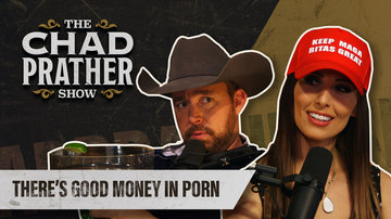 Ep 35 | There's Good Money in Porn | Guest: Sara Gonzales | The Chad Prather Show