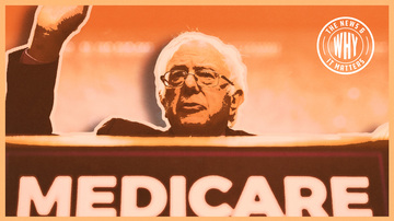 Ep 264 | Free Health Care for Everybody! Thanks, Bernie! | The News and Why It Matters