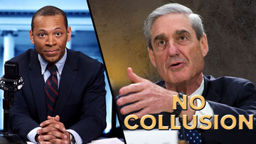 Ep 353 | Mueller Time! Media Cries And Collusion Dream Dies | White House Brief