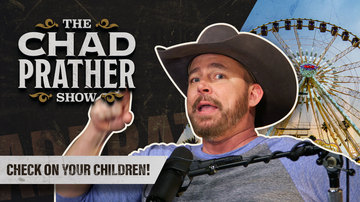 Ep 45 | Check on Your Children! | The Chad Prather Show