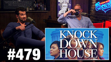 Ep 479 | CROWDER REVIEW: 'Knock Down the House'! | Louder with Crowder