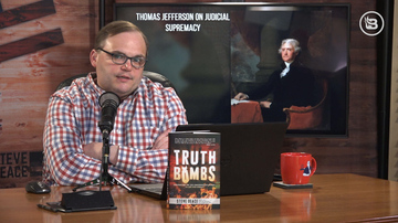 Ep 530 | Impeachment? | Thomas Jefferson on Judicial Supremacy | Steve Deace Show
