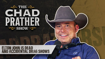 Ep 59 | Elton John Is Dead and Accidental Drag Shows | The Chad Prather Show