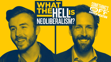 Ep 128 | Am I a Neoliberal Shill? Are you? | Something's Off with Andrew Heaton