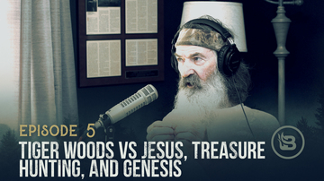 Ep 5 | Tiger Woods vs. Jesus, Treasure Hunting, and Genesis | Unashamed with Phil Robertson