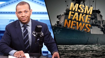 Ep 377 | BULLSHIP: Fake-News USS McCain Narrative Sinks Fast | White House Brief