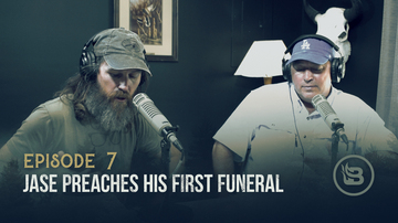 Ep 7 | Jase Preaches His First Funeral | Unashamed with Phil Robertson