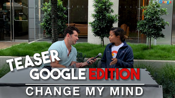 Ep 500 | TEASER: Change My Mind | Google Edition