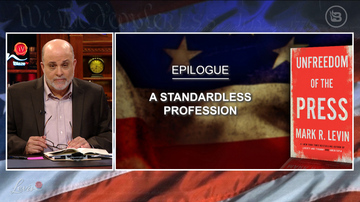 Ep 614 | Unfreedom of the Press: Epilogue | LevinTV