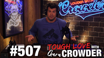 Ep 507 | TOUGH LOVE: Marriage vs. Divorce War! | Louder with Crowder