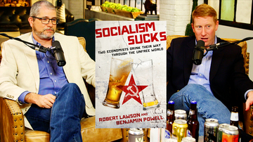 Ep 19 | Drinking Your Way Across the Socialist World | Kibbe on Liberty
