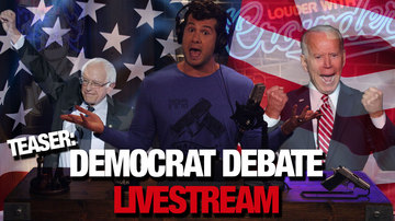 Ep 507 | Crowder's Democrat Debate Livestream Takeover! (Teaser) | Louder with Crowder