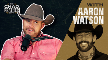 Ep 80 | Aaron Watson Hasn't Sold Out! | Guest: Aaron Watson | The Chad Prather Show
