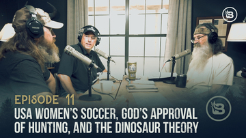 Episode 11 | USA Women's Soccer, God's Approval of Hunting, and the Dinosaur Theory  | Unashamed with Phil Robertson