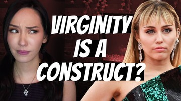 Ep 56 | Miley Cyrus: VIRGINITY is a Social Construct! | Pseudo-Intellectual