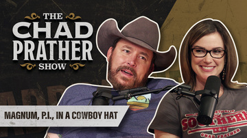 Ep 93 | Magnum, P.I., in a Cowboy Hat | Guest: Jade Prather | The Chad Prather Show