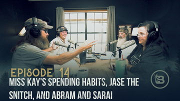 Ep 14 | Miss Kay's Spending Habits, Jase the Snitch, and Abram and Sarai | Unashamed with Phil Robertson