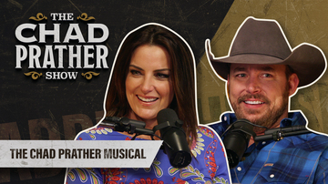 Ep 98 | The Chad Prather Musical | The Chad Prather Show
