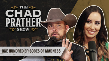 Ep 100 | One Hundred Episodes of Madness | Guest: Sara Gonzales | The Chad Prather Show