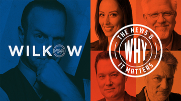 Aug 30 | Wilkow | The News & Why It Matters