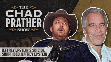 Ep 103 | Jeffrey Epstein's Suicide Surprised Jeffrey Epstein | The Chad Prather Show
