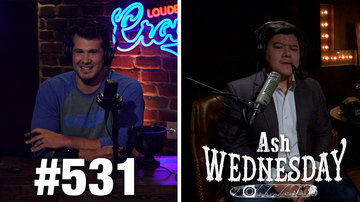 Ep 531 | ASH WEDNESDAY: Are Video Games Bad? NO! | Louder with Crowder