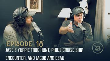 Ep 18 | Jase's Yuppie Frog Hunt, Phil's Cruise Ship Encounter, and Jacob and Esau | Unashamed with Phil Robertson