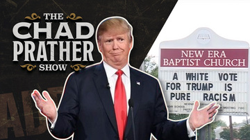 Ep 115 | Alabama Church Sign: 'A Black Vote for Trump Is Mental Illness' | The Chad Prather Show
