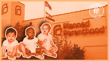 Ep 367 | Planned Parenthood Sells BEATING HEARTS of Babies | The News & Why It Matters