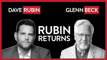 Ep 321 | Dave Rubin Returns to the Grid After 33 Days! Glenn Beck Guest-Hosts | The Rubin Report