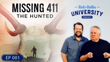 Ep 1 | Rick & Bubba Break Down 'Missing 411: The Hunted' | Rick & Bubba University
