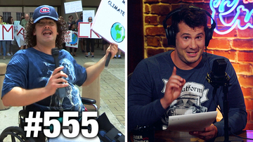 Ep 555 | CLIMATE STRIKE PROPAGANDA | Louder with Crowder