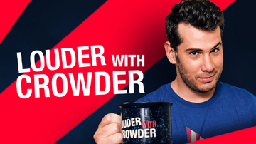Oct 17   Louder with Crowder