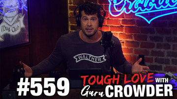 Ep 559 | Dear Guru Crowder: I Accidentally Asked Out a Girl with No Legs | Louder with Crowder